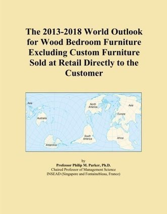 The 2013-2018 World Outlook for Wood Bedroom Furniture ... | Furniture and Pottery | Scoop.it