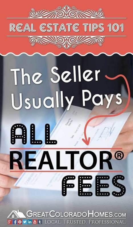 Who Pays the Realtor Fees When You Buy a House? | Real Estate Information | Scoop.it