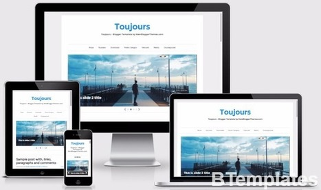 TOUJOURS | Blogger themes | Scoop.it