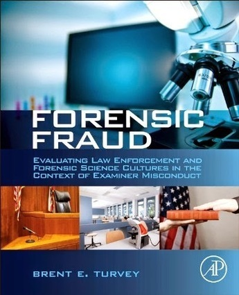 FORENSIC FRAUD: Civil Damages Awarded in Forensic Fraud Case | Stop Mass Incarceration and Wrongful Convictions | Scoop.it