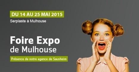 Foir'Expo de Mulhouse du 14 au 25 mai | Avis Serplaste | Scoop.it