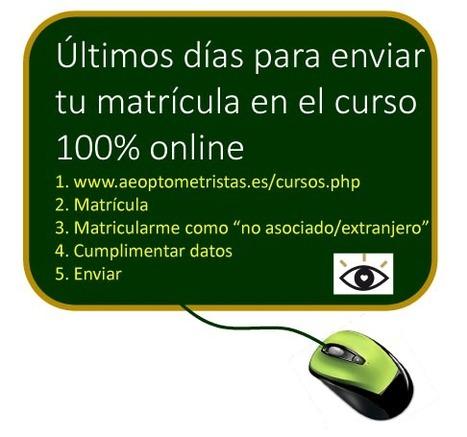 Últimos días para enviar tu matrícula en el curso 100% online para ópticos optometristas | Salud Visual 2.0 | Scoop.it