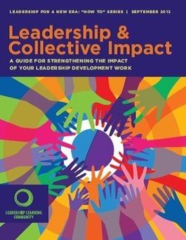 Download Leadership & Collective Impact   Leadership Learning Community   Collective Leadership   Scoop.it