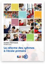 Un guide pratique pour accompagner les maires dans la mise en œuvre de la réforme des rythmes à l'école primaire - Ministère de l'Éducation nationale   La veille pédagogique et professionnelle   Scoop.it