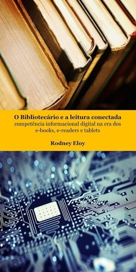 "Pesquisa Mundi: Livro ""O Bibliotecário e a leitura conectada: competência informacional digital na era dos e-books, e-readers e tablets"" 