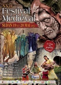 Château Fort de Sedan - 17ème Festival Médiéval de Sedan - Du Samedi 19 au Dimanche 20 Mai 2012 | Festivals Celtiques et fêtes médiévales | Scoop.it