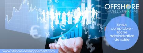 Saisie comptable - Tache administrative de saisie   Offshore Developpement   Scoop.it