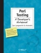 Langworth, I. (2005). Perl Testing: A Developer's Notebook. (O. Media, Ed.) | Programación y desarrollo de software | Scoop.it