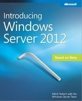 Free ebook: Introducing Windows Server 2012 | Windows Infrastructure | Scoop.it