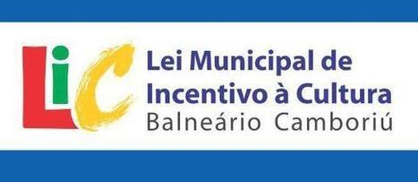 LEI DE INCENTIVO À CULTURA – FCBC recebe propostas até 17 de novembro | Fundação Cultural de Balneário Camboriú | BINÓCULO CULTURAL | Monitor de informação para empreendedorismo cultural e criativo| | Scoop.it