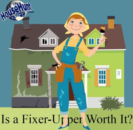 Is a Fixer-Upper Worth It? | Real Estate | Scoop.it