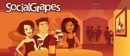 SocialGrapes, le réseau social pour les amateurs de vin -   Food, Drink & Geek   Scoop.it
