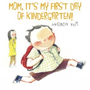 Mom, It's My First Day of Kindergarten! — The Horn Book | Off to School | Scoop.it