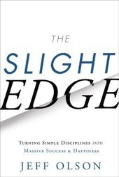 The Slight Edge by Jeff Olson Book Review | Rubi's Road Trip Reads | Rubi's Book Reviews | Scoop.it