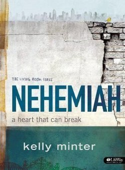 Nehemiah: A Heart That Can Break Study Book | Bible Study Ideas | Scoop.it