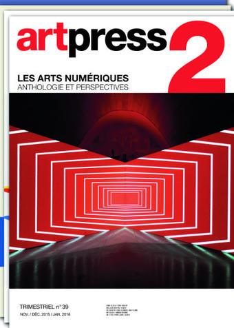 artpress2 n°39 – «Les arts numériques : anthologies et perspectives» // #mediaart #artnumerique | Arts Numériques - anthologie de textes | Scoop.it