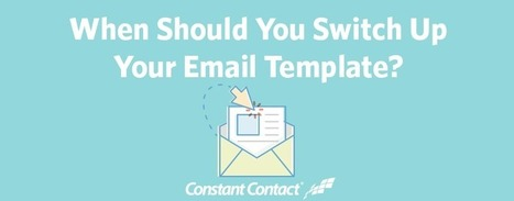 When Should You Switch Up Your Email Template? | comunicologos | Scoop.it