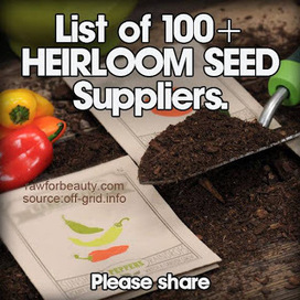Natural Cures Not Medicine: Here's a List of Over 100 Heirloom Seed Suppliers | Aquaponics Cooking | Scoop.it