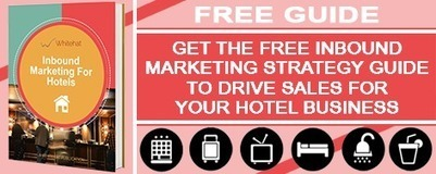 Start A Hotel Business Management Plan With Inbound Marketing Schemes  | Whitehat SEO Ltd | Scoop.it