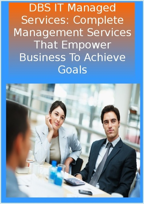 DBS IT Managed Services: Complete Management Services That Empower Business To Achieve Goals | Web Development Perth- A Brief | Scoop.it