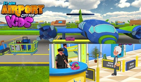 3D Mini Airport City Game For Kids - Ready to use source code | Mobile App Source Code | Scoop.it