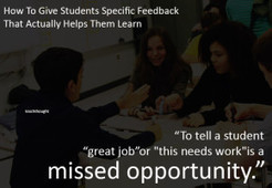 How To Give Students Specific Feedback That Actually Helps Them Learn | Technology in Today's Classroom | Scoop.it