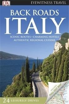 Back Roads Italy - Dorling Kindersley | Italia Mia | Scoop.it