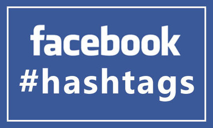 Hashtags Come to Facebook | Social Media Marketing | Scoop.it