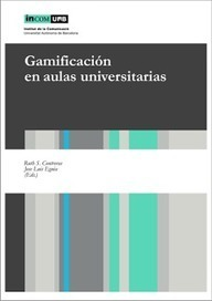 "Juegos y Aprendizaje: ""Gamificación en Aulas Universitarias"" E-book 