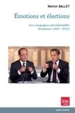 Université de Versailles Saint-Quentin-en-Yvelines (UVSQ) - Emotions et élections - Les campagnes présidentielles françaises (1981-2012) | LAURENT MAZAURY : ÉLANCOURT AU CŒUR ! | Scoop.it