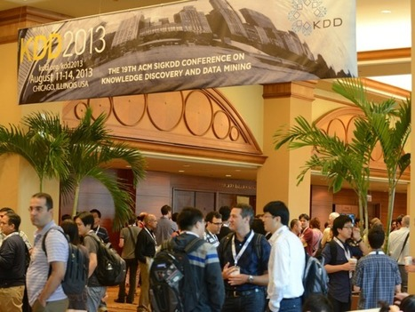 Summary of ACM KDD 2013 | Bits 'n Pieces on Big Data R&D | Scoop.it