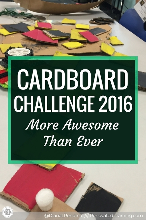 Cardboard Challenge 2016: More Awesome Than Ever | iPads, MakerEd and More  in Education | Scoop.it