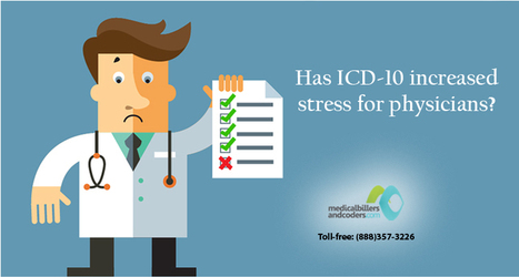 Has ICD-10 increased stress for physicians? | ICD-10 | Scoop.it