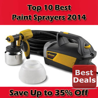 Best Paint Sprayers 2014 | BestList | Scoop.it