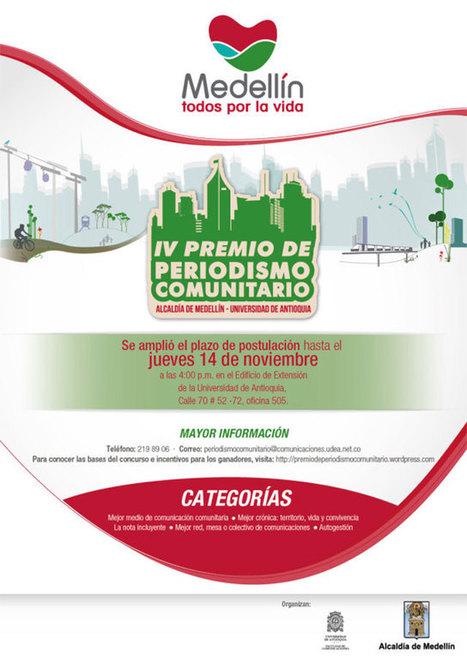 Se amplía el plazo para la postulación al IV Premio de PeriodismoComunitario de Medellín | Periodismo Ciudadano | Periodismo Ciudadano | Scoop.it