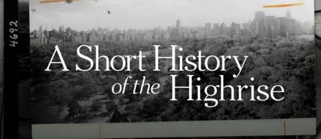"Op-Docs & the NFB's ""A Short History of the Highrise"" to debut at New York Film Festival - i-Docs 