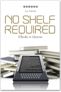 No Shelf Required — A moderated discussion of the issues surrounding eBooks, for librarians and publishers. | Ebook Era in Libraries | Scoop.it