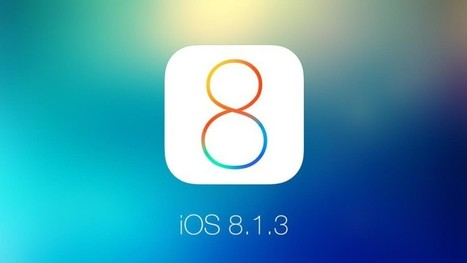 iOS 8.1.3 Rolled out for Fixing Bugs | iOS  App Development | Scoop.it