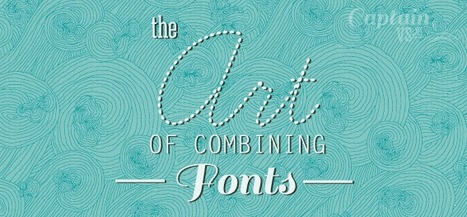 The Art of Combining Fonts | Theory | Scoop.it