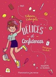 Délices et confidences, Tome 1 : Bienvenue au club ! / Catherine Kalengula (Flammarion jeunesse) | Coups de cœurs jeunesse | Scoop.it