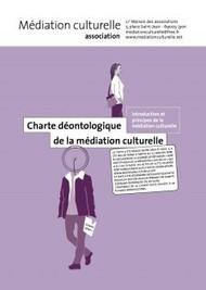 Charte déontologique | Médiation Culturelle Association | médiation culturelle | Scoop.it