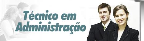 TÉCNICO EM ADMINISTRAÇÃO   Telecurso TEC   Scoop.it