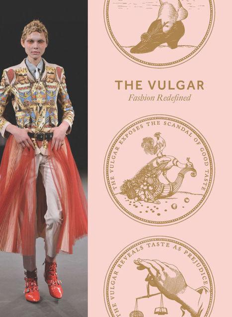 La mode et le vulgaire, quand la nouveauté fait scandale | Sophie Mazon Recrutement Mode Luxe | Scoop.it