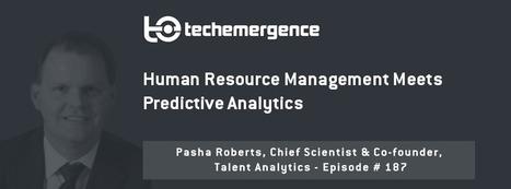 Human Resource Management Meets Predictive Analytics - | Data Nerd's Corner | Scoop.it