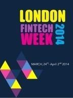Day One of London FinTech Week 2014 | Harrington Starr | Financial Services Updates from Harrington Starr | Scoop.it