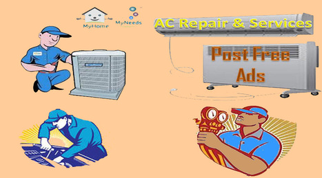 AC Repair & services in Chennai - Myhome-myneeds.com | MyHome-MyNeeds.com - Home Needs in India-Classified Ads free | Scoop.it