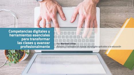 [PDF] Competencias digitales y herramientas esenciales para educadores | EDUCACIÓN Y PEDAGOGÍA | Scoop.it