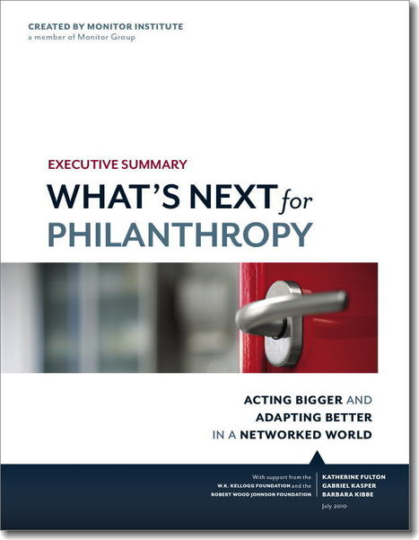 Monitor Institute: What's Next for Philanthropy | Philanthropy | Scoop.it