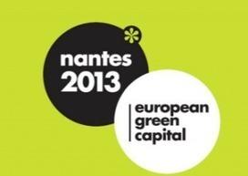 Les nantais s'approprient la capitale verte européenne 2013   Consommer Responsable   Nantes, capitale verte 2013   Scoop.it