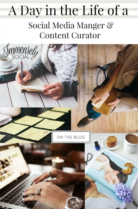 A Day in the Life of a Social Media Manger & Content Curator - Immensely Social | Content Marketing & Content Curation Tools For Brands | Scoop.it